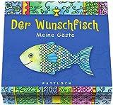 Der Wunschfisch: Meine Gäste