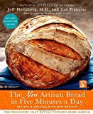 The New Artisan Bread in Five Minutes a Day: The Discovery That Revolutionizes Home Baking by Jeff Hertzberg (2013-10-22)