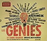 Les génies et leurs grandes inventions