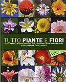 Tutto piante e fiori: 1