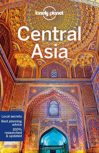Central Asia (Lonely Planet Travel Guide)