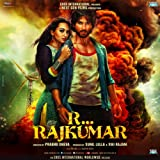 R...Rajkumar (Original Motion Picture Soundtrack)