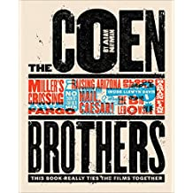 The Coen Brothers (Text-Only Edition): This Book Really Ties the Films Together (English Edition)