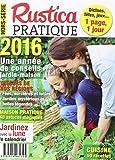 Maison Jardin Best Deals - Rustica pratique hors-série : une année de conseil jardin-maison 2016