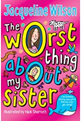The Worst Thing about My Sister Paperback