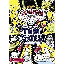 Tom Gates, Band 07: Schwein gehabt (und zwar saumäßig)