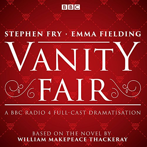 vanity-fair-bbc-radio-4-full-cast-dramatisation-bbc-radio-4-dramatisation