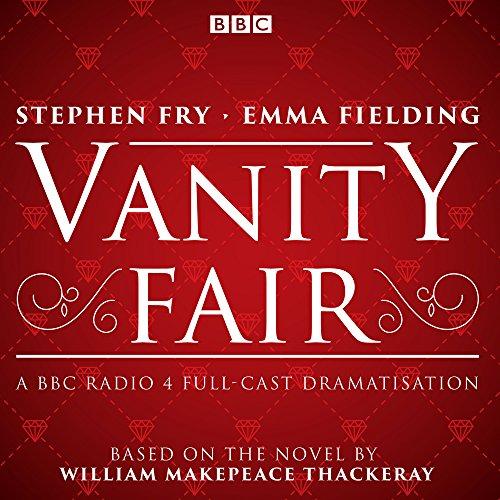 vanity-fair-bbc-radio-4-full-cast-dramatisation