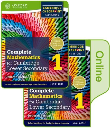 Barton Oxford (Complete Mathematics for Cambridge Lower Secondary Book 1: Print and Online Student Book (Cie Igcse Complete))