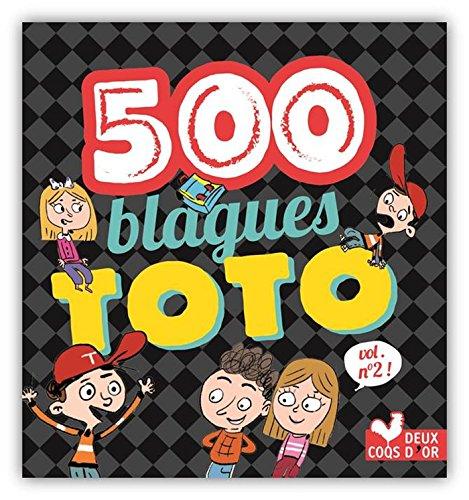 500 blagues de Toto vol 2 (Livres de blagues) par Collect.