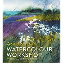 Watercolour Workshop: projects and interpretations (English Edition)