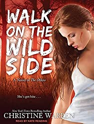 Walk on the Wild Side (Others Novels) by Christine Warren (2011-09-05)
