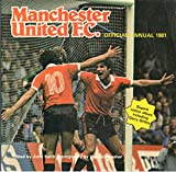 Manchester United F.C. Official Annual 1981