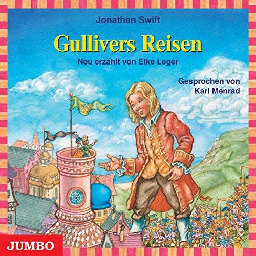 Gullivers Reisen: Kinderklassiker (Moderne Klassiker als HörAbenteuer)