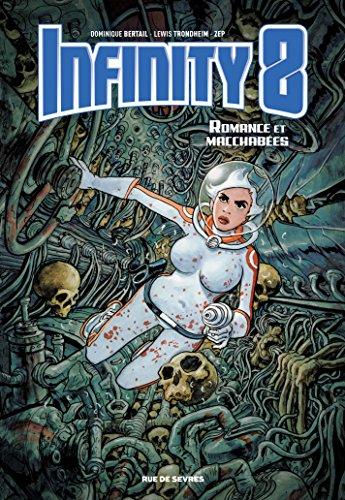 Infinity 8 - Tome 1 - Romance et Macchabées par Lewis Trondheim
