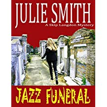 Jazz Funeral: An Action-Packed New Orleans Mystery (Skip Langdon #3) (The Skip Langdon Series) (English Edition)