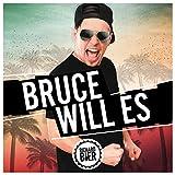 Bruce will es