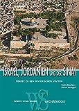Israel, Jordanien und der Sinai: Führer zu den historischen Stätten (WSV Guide) - Fabio Bourbon, Enrico Lavagno