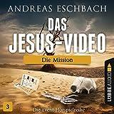 Die Mission: Das Jesus-Video 3