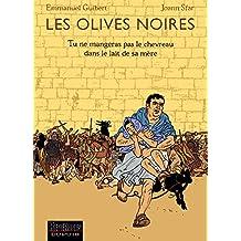 Les Olives noires, tome 3 : Tu ne mangeras pas le chevreau dans le lait de sa mère