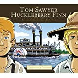 Tom Sawyer und Huckleberry Finn: Spannende Abenteuer nach Mark Twain