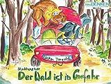 Kinderbuch Umwelt: Stinktier und Bär - Der Wald ist in Gefahr - Christian Jungwirth