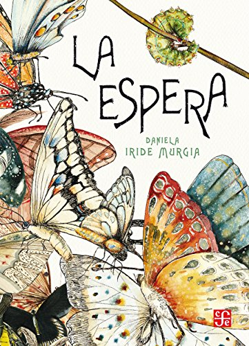 La espera (Especiales de a la Orilla del Viento) por Daniela Iride Murgia