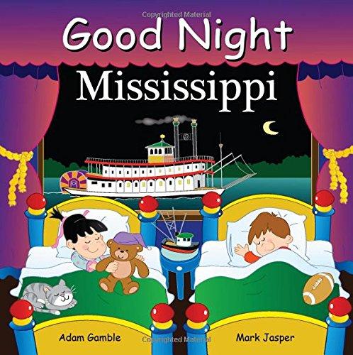 Good Night Mississippi (Good Night Our World)