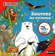 Sauvons les animaux ! par Florian Kirchner