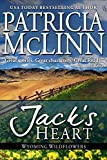 Jack's Heart (Wyoming Wildflowers, Book 5)