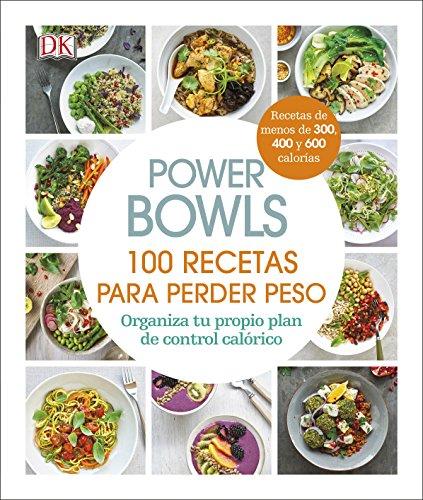 Power Bowls: 100 Recetas para perder peso (COCINA) por Varios autores
