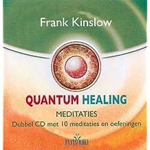 Quantum Healing Meditaties: dubbel CD met 10 meditaties en oefeningen