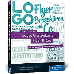 Logo, Visitenkarten, Flyer & Co.: Geschäftsausstattung und Werbung selbst gestalten