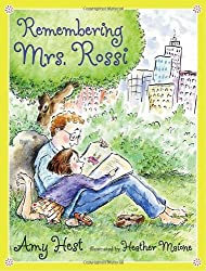 Remembering Mrs. Rossi by Amy Hest (2007-01-09)