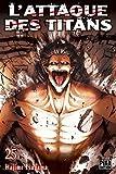 L' attaque des titans. 25 | Isayama, Hajime (1986-....). Mangaka