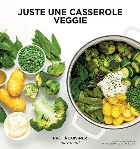 Juste une casserole veggie par Collectif