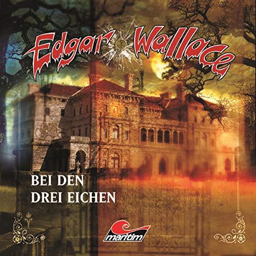 Bei den drei Eichen: Edgar Wallace 14 -