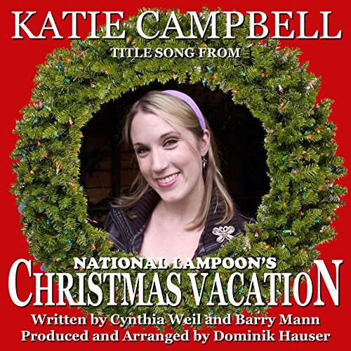 """Christmas Vacation (Title song from the film score for """"National Lampoon's Christmas Vacation"""") [Clean]"""