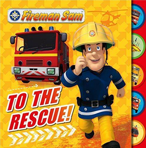 Fireman Sam: To the Rescue! Tabbed Board Book