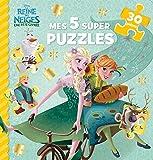 Telecharger Livres REINE DES NEIGES Mes 5 super puzzles 30 pieces Une fete Une fete givree (PDF,EPUB,MOBI) gratuits en Francaise