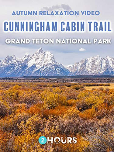 autumn-relaxation-video-cunningham-cabin-trail-at-grand-teton-national-park-2-hours-ov