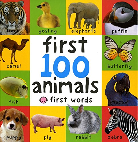 First 100 Animals (Bright Baby First 100) por Roger Priddy