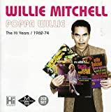 Songtexte von Willie Mitchell - Poppa Willie: The Hi Years: 1962-74