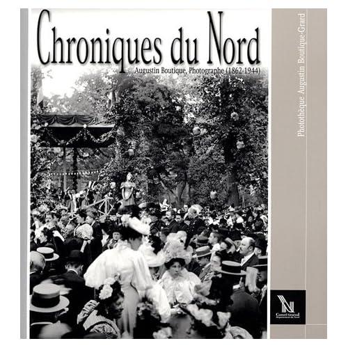 Chroniques du Nord : Augustin Boutique, photographe (1862-1944)