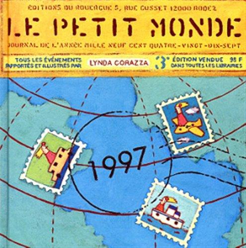 Le Petit Monde : Journal de l'année 1997
