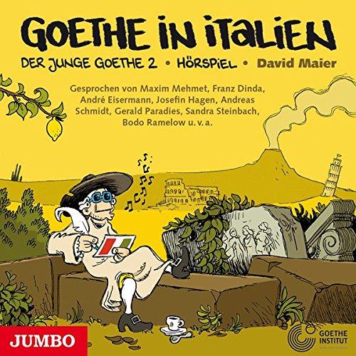 Der junge Goethe: Goethe in Italien (David Maier) Jumbo 2017