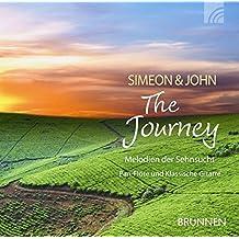 The Journey. CD. . Melodien der Sehnsucht. Pan-Flöte und Klassische Gitarre (Brunnen-Music)