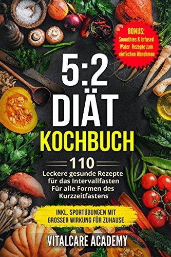 52 Diät Kochbuch 110 Leckere Gesunde Rezepte Für Das