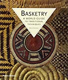 Basketry: A World Guide to Traditional Techniques by Bryan Sentance (2007-06-11)