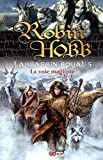 L'Assassin royal, Tome 5 - La voie magique